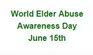 World elder Abuse Day - June 15th
